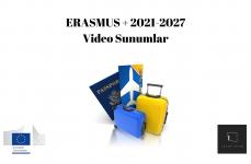 Erasmus+ 2021-2027 Video Sunumlar
