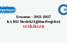 Erasmus+ 2021-2027 KA 102 Mesleki Eğitim Projeleri